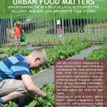 Urban Food Matters: Understanding the new role of local authorities for Inclusive, resilient, safe and diverse food systems